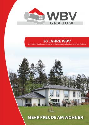 30 Jahre WBV Ihr Partner für alle Vermietungs- und Wohnungsanliegen in und um Grabow
